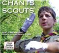voir Chants Scouts - CD 0023