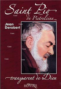 Saint Pio transparent de Dieu  (Broché)
