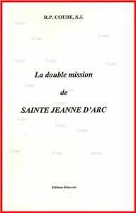La double mission de Sainte Jeanne d´Arc
