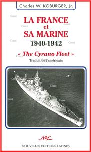 La France et sa marine 1940-1942 ´The Cyrano Fleet´