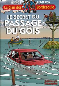 Le secret du passage du Gois - Le clan des Bordesoule 29