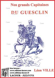 Nos grands capitaines - Du Guesclin