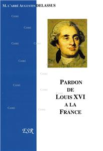 Pardon de Louis XVI à la France
