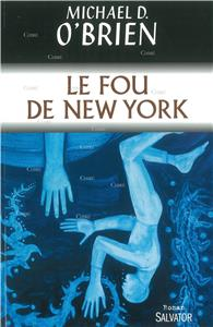 Le Fou de New York - Roman