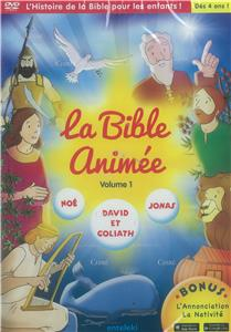 La Bible animée DVD - Vol 1 - Noë - David et Goliath - Jonas - Bonus - L´Annonciation - La Nativité