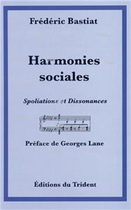 Harmonies sociales - Spoliations et dissonances