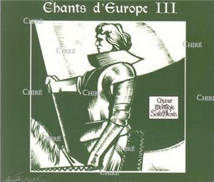 Chants d´Europe III - Choeur Montjoie Saint Denis - CD 0003