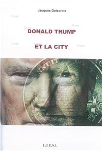 Donald Trump - 1 - Donald Trump et la City
