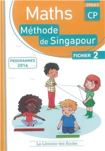 Maths CP Fichier 2 - Cycle 2 - Méthode de Singapour - Edition 2016