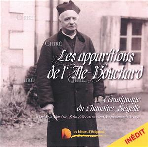 Les apparitions de l´Ile-Bouchard Témoignage du chanoine Ségelle - CD audio