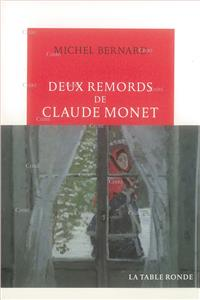 Deux remords de Claude Monet - Roman