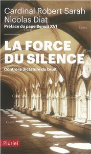 La force du silence - Contre la dictature du bruit - Poche