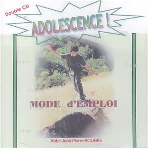 Adolescence ! Mode d´emploi - CD