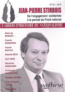 CHN N° 15 - Jean-Pierre Stirbois - De l´engagement solidariste à la percée du Front national