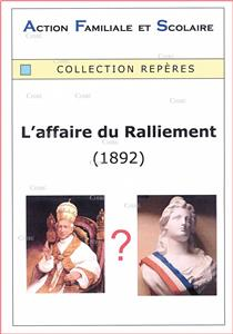 L´affaire du Ralliement (1892) - Collection Repères
