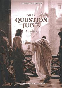 De la question juive - Synthèse