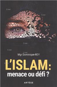 L´Islam : menace ou défi ?