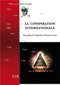 La conspiration internationale - Biographie & Traduction d´Ernest Larisse
